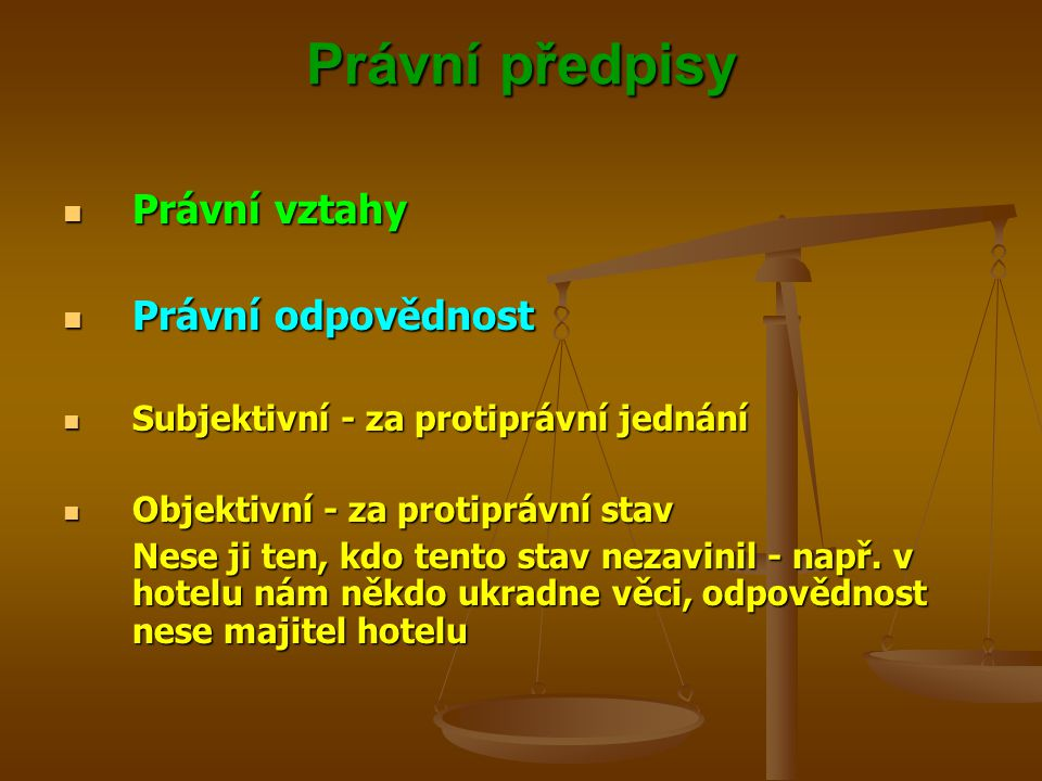 Právní předpisy Právní vztahy Právní odpovědnost