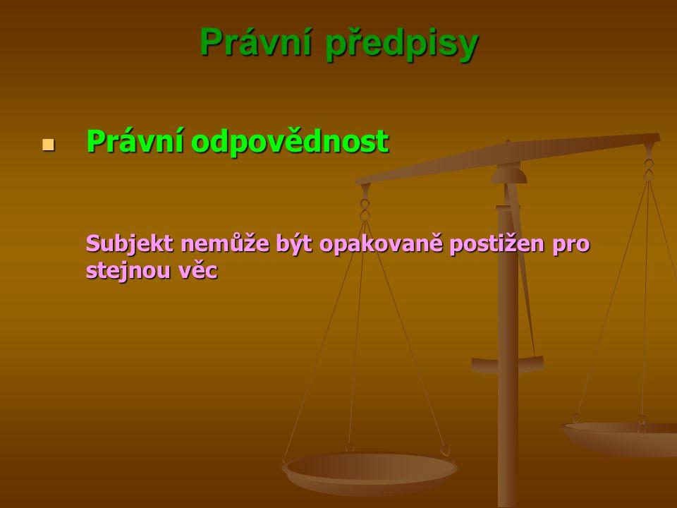Právní předpisy Právní odpovědnost