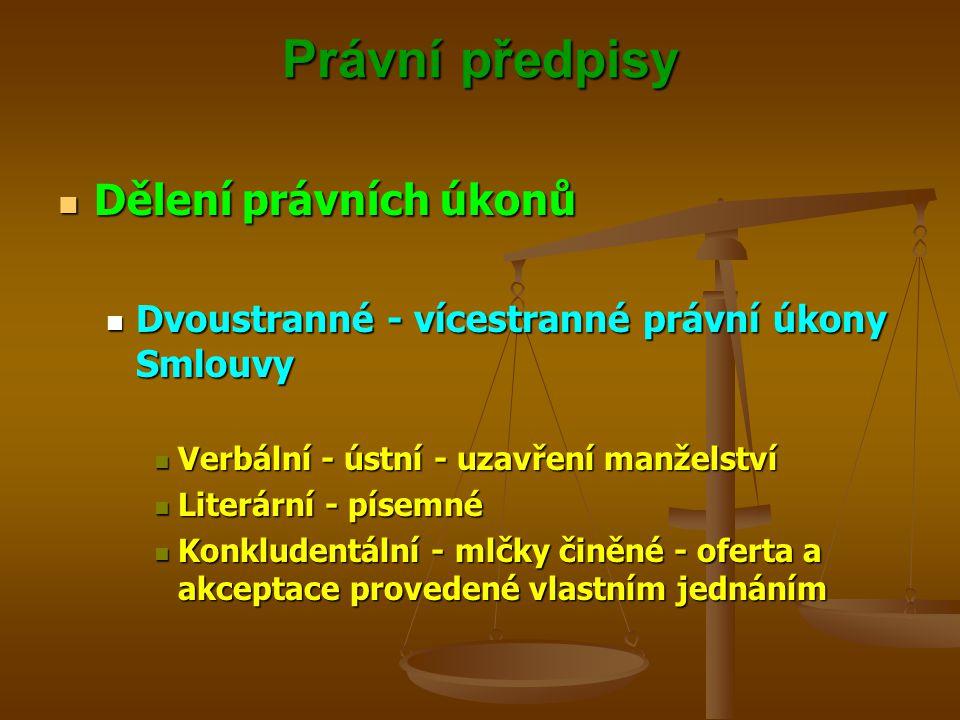 Právní předpisy Dělení právních úkonů