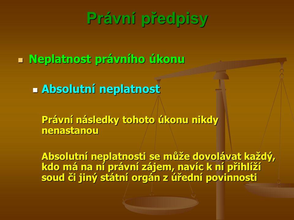 Právní předpisy Neplatnost právního úkonu Absolutní neplatnost
