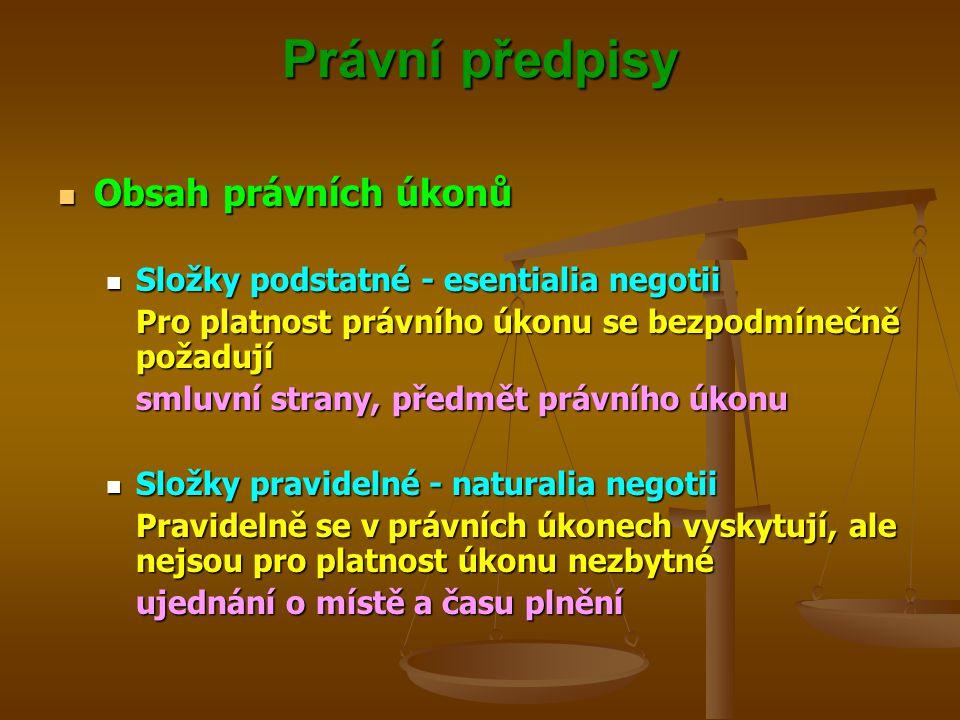 Právní předpisy Obsah právních úkonů