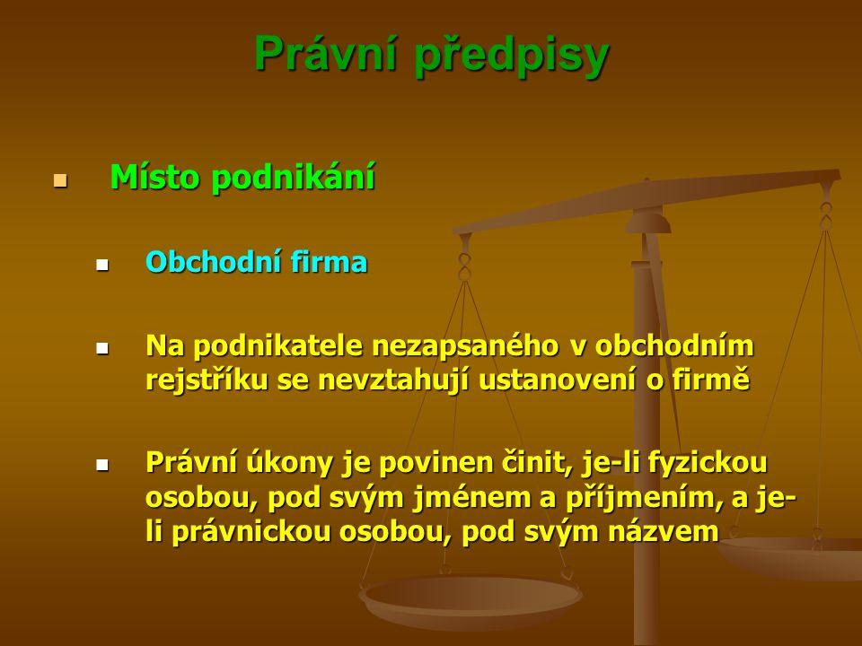 Právní předpisy Místo podnikání Obchodní firma