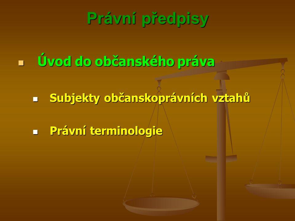 Právní předpisy Úvod do občanského práva