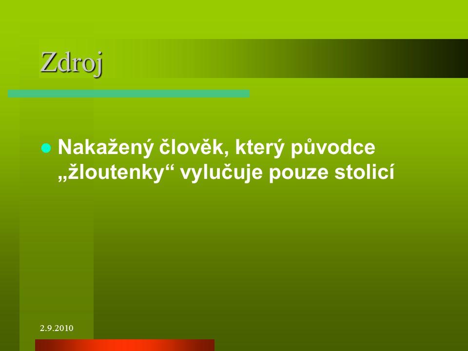 """Zdroj Nakažený člověk, který původce """"žloutenky vylučuje pouze stolicí 2.9.2010"""