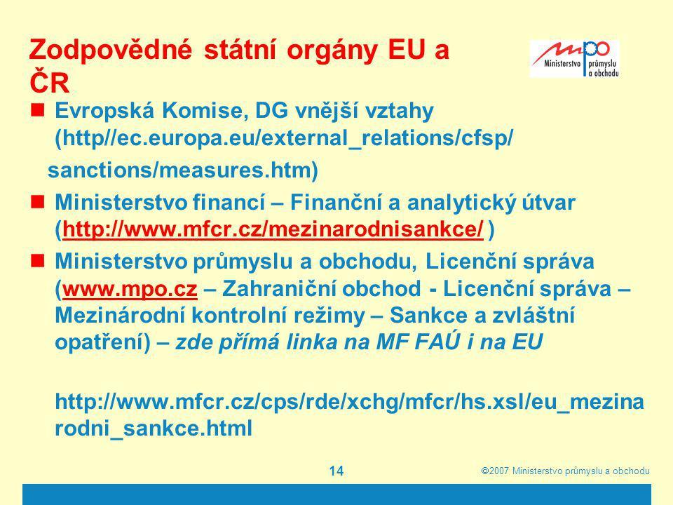 Zodpovědné státní orgány EU a ČR