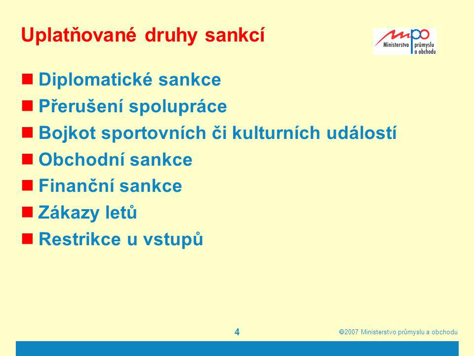 Uplatňované druhy sankcí