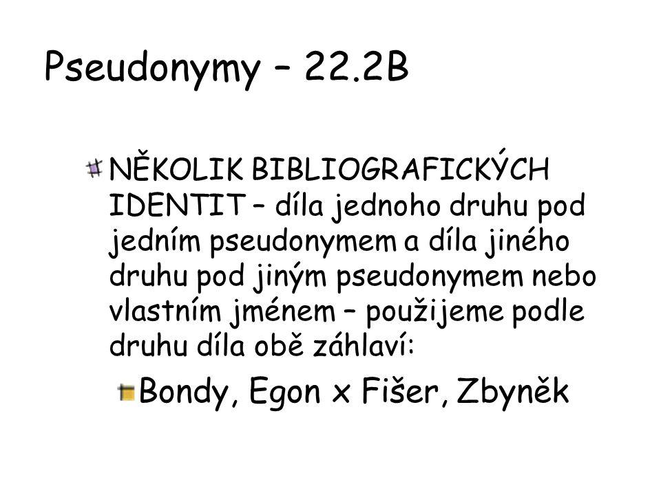 Pseudonymy – 22.2B Bondy, Egon x Fišer, Zbyněk