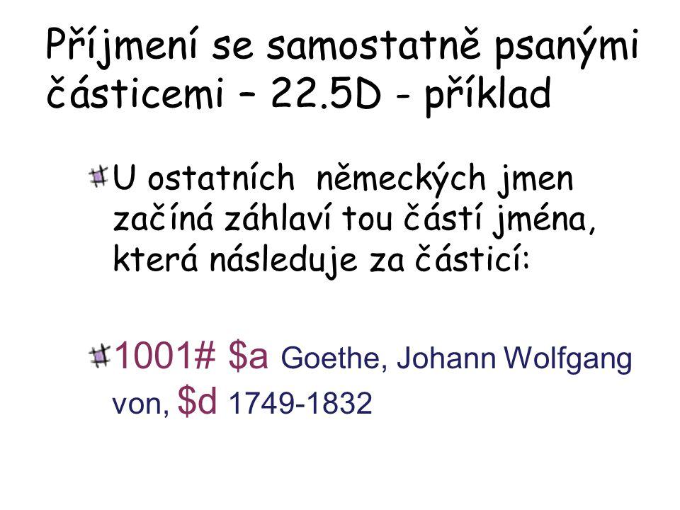 Příjmení se samostatně psanými částicemi – 22.5D - příklad