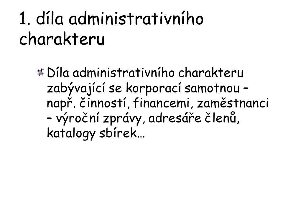 1. díla administrativního charakteru