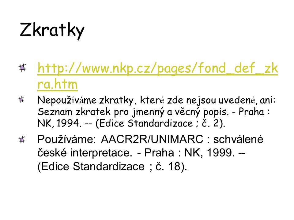Zkratky http://www.nkp.cz/pages/fond_def_zkra.htm