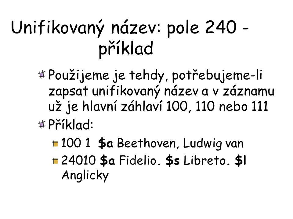 Unifikovaný název: pole 240 - příklad