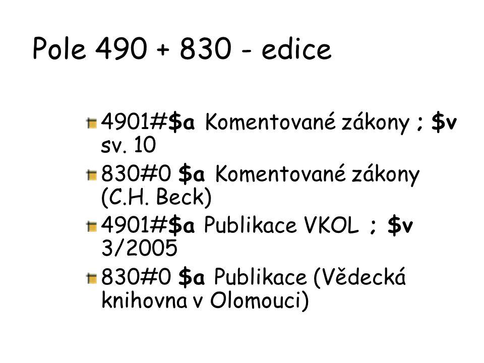 Pole 490 + 830 - edice 4901#$a Komentované zákony ; $v sv. 10