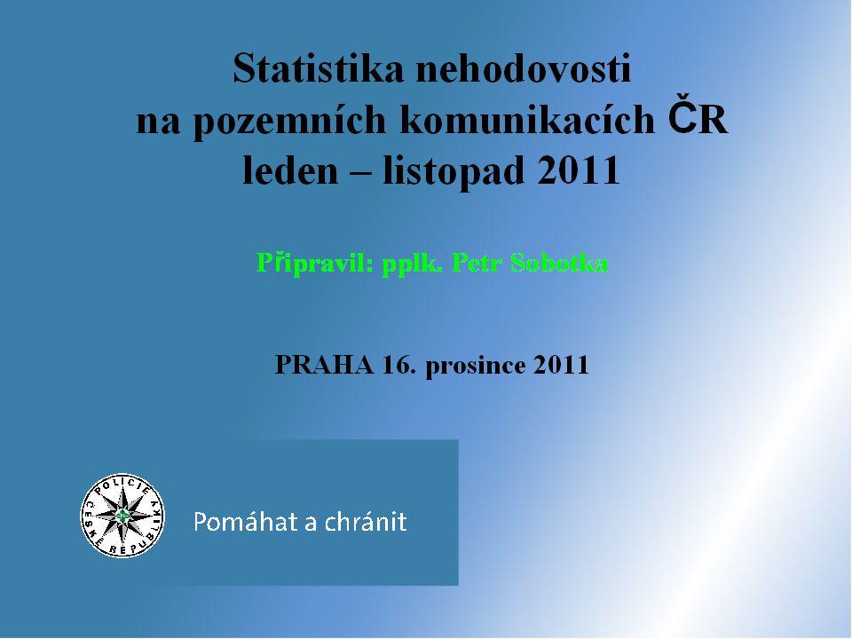 Statistika nehodovosti na pozemních komunikacích ČR za 11 měsíců 2010