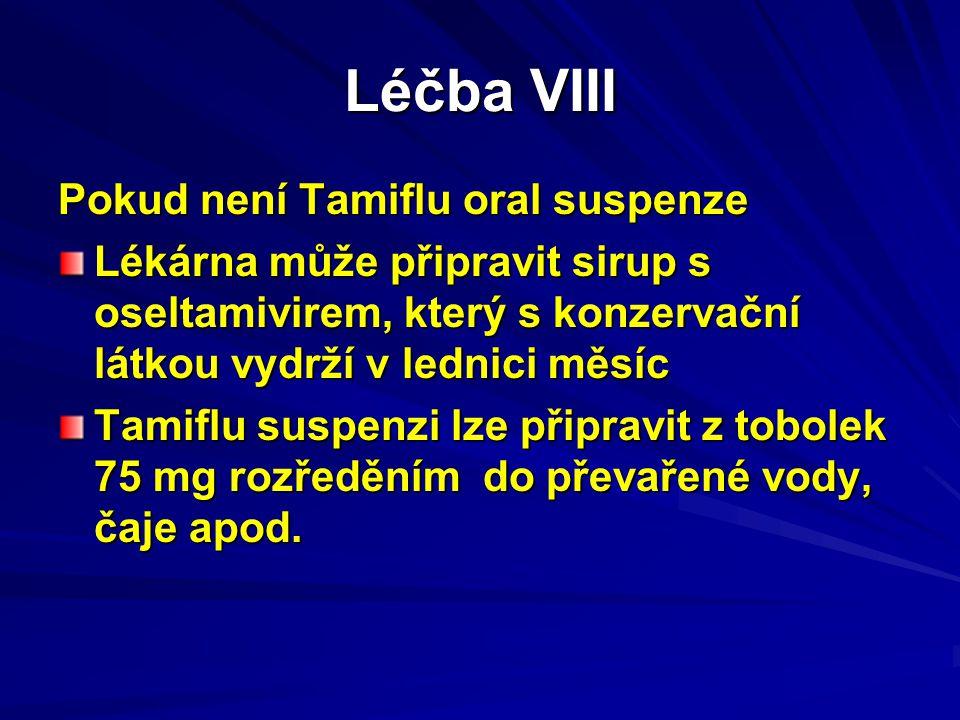 Léčba VIII Pokud není Tamiflu oral suspenze