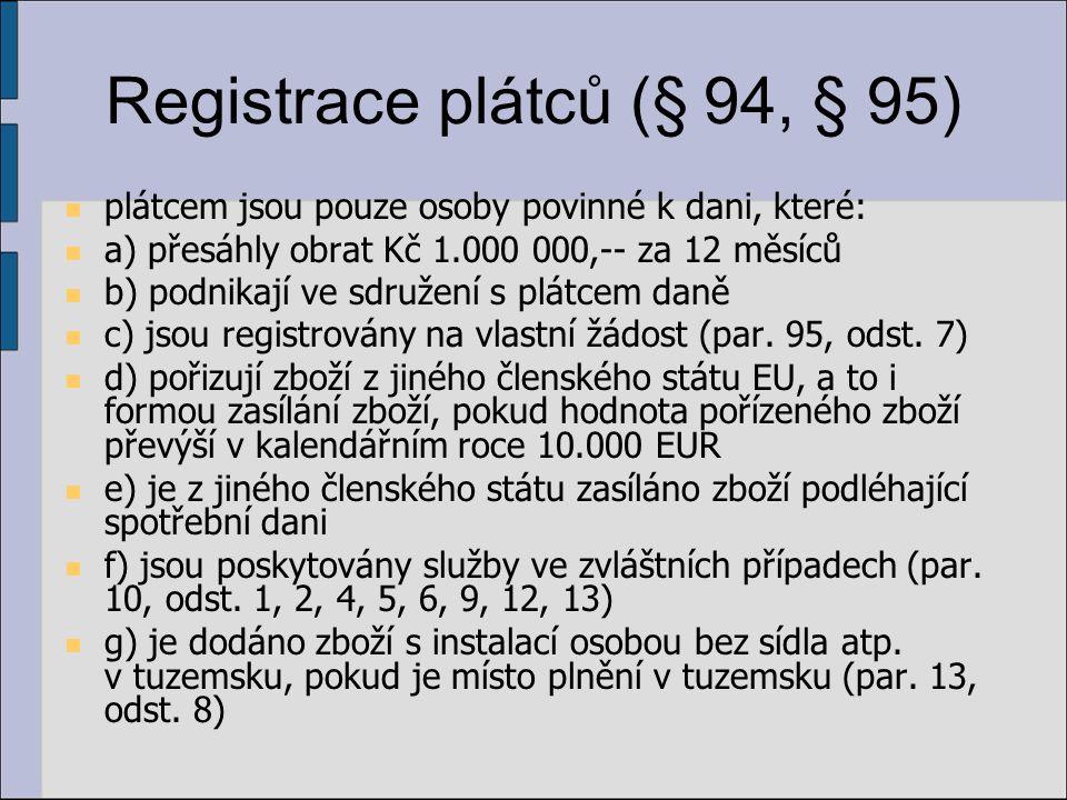 Registrace plátců (§ 94, § 95)