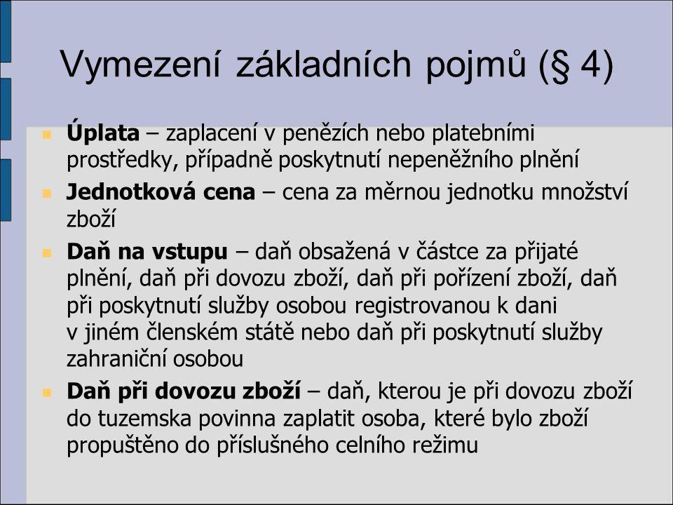Vymezení základních pojmů (§ 4)