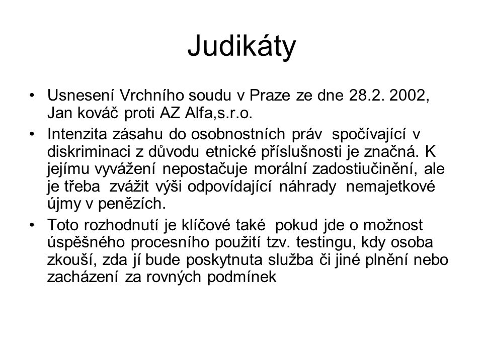 Judikáty Usnesení Vrchního soudu v Praze ze dne 28.2. 2002, Jan kováč proti AZ Alfa,s.r.o.