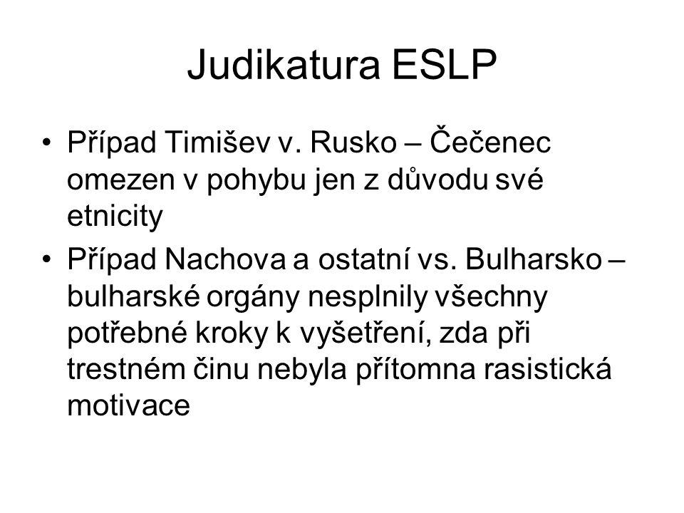 Judikatura ESLP Případ Timišev v. Rusko – Čečenec omezen v pohybu jen z důvodu své etnicity.