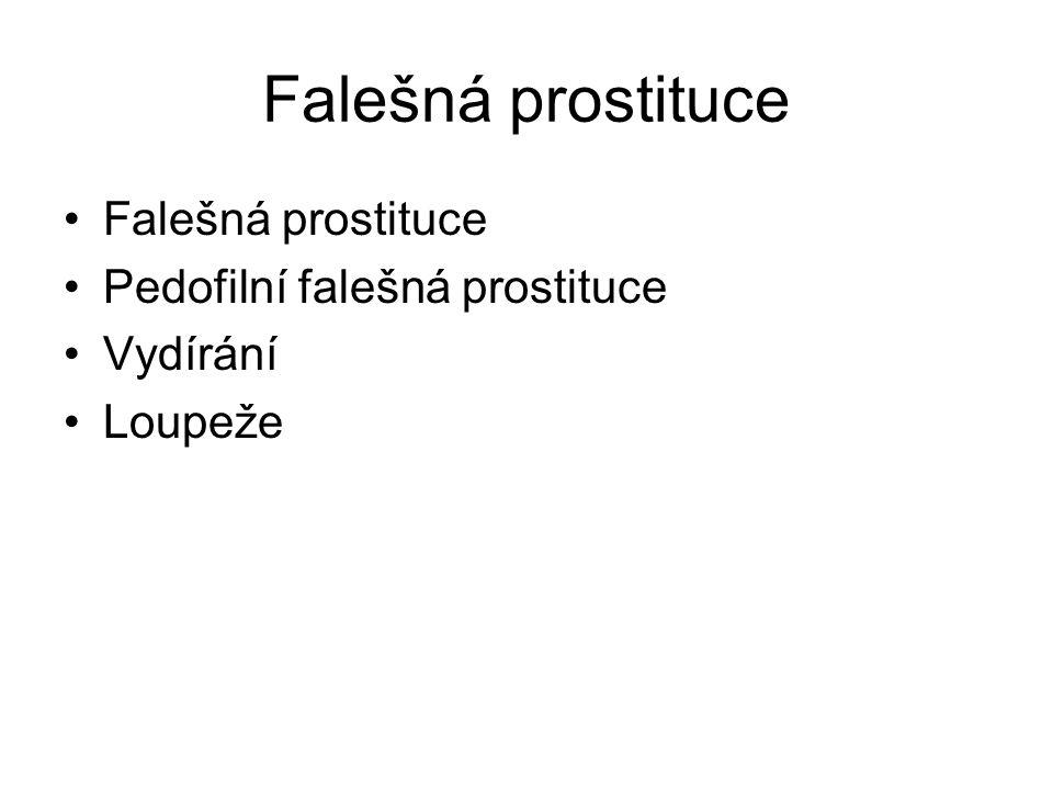 Falešná prostituce Falešná prostituce Pedofilní falešná prostituce