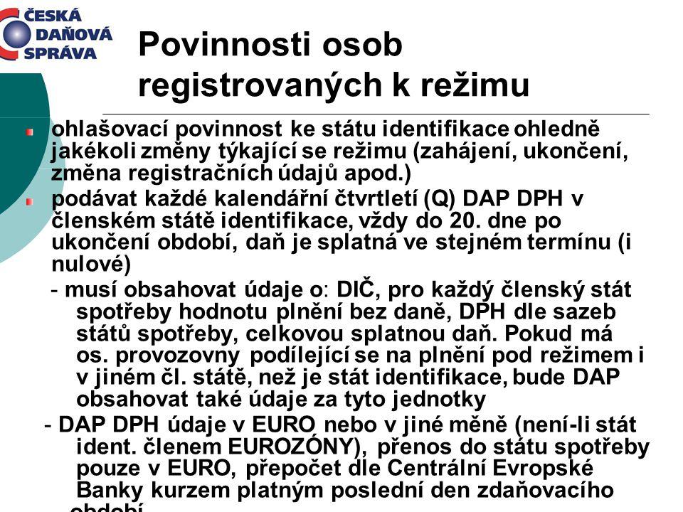 Povinnosti osob registrovaných k režimu