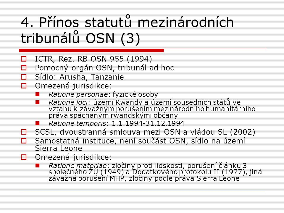4. Přínos statutů mezinárodních tribunálů OSN (3)