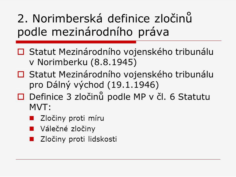 2. Norimberská definice zločinů podle mezinárodního práva