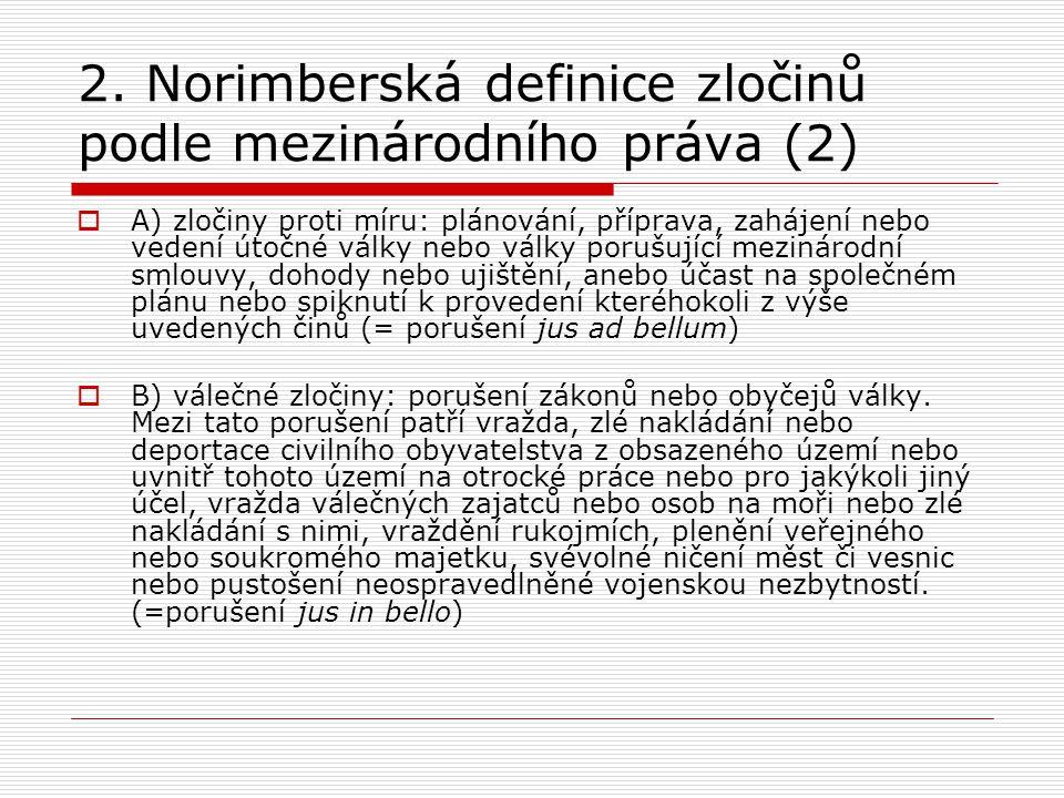 2. Norimberská definice zločinů podle mezinárodního práva (2)