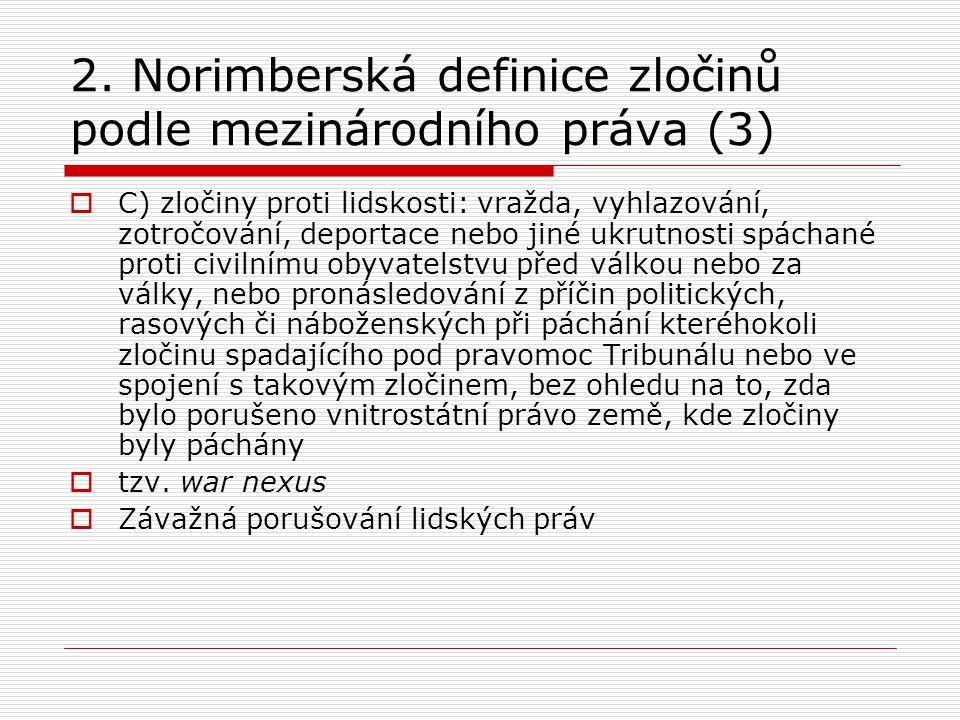 2. Norimberská definice zločinů podle mezinárodního práva (3)