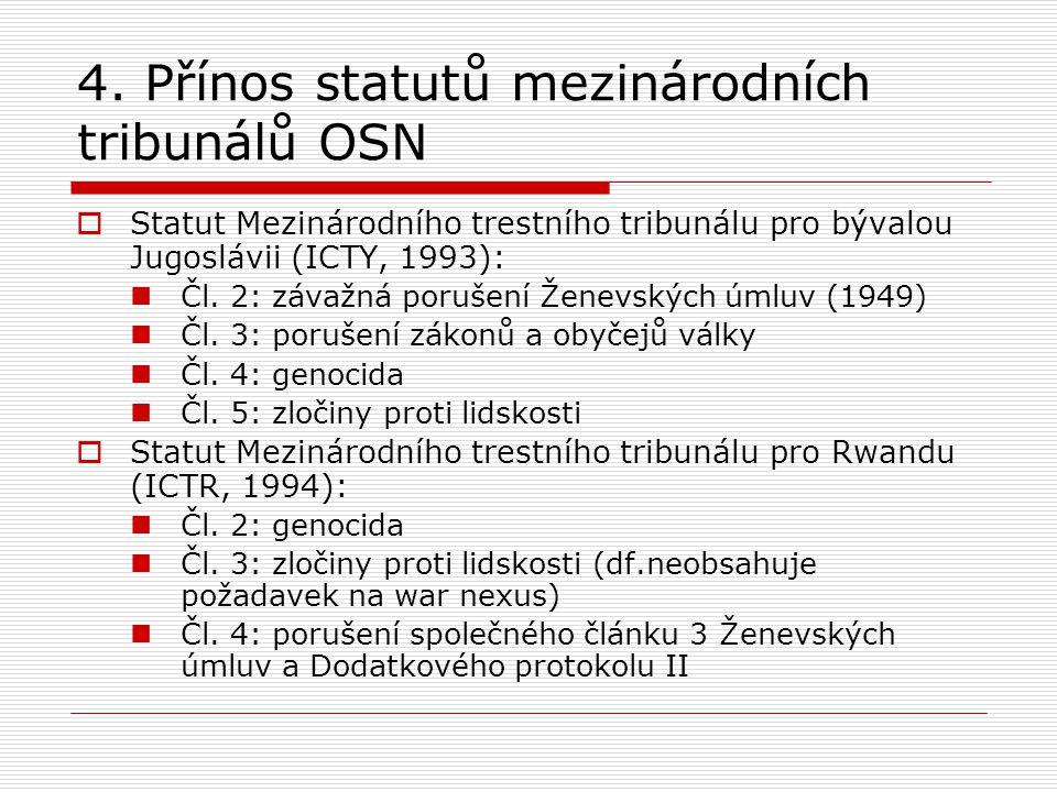 4. Přínos statutů mezinárodních tribunálů OSN