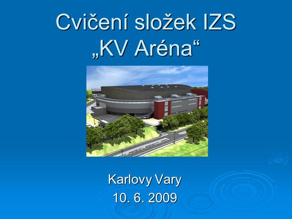 """Cvičení složek IZS """"KV Aréna"""