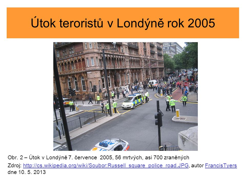 Útok teroristů v Londýně rok 2005