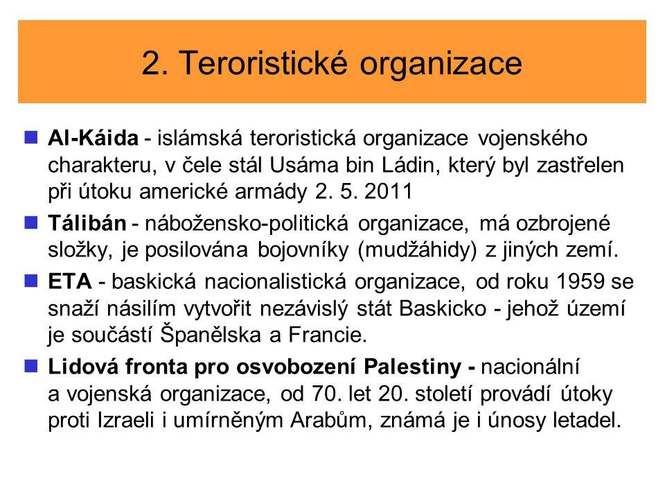 2. Teroristické organizace