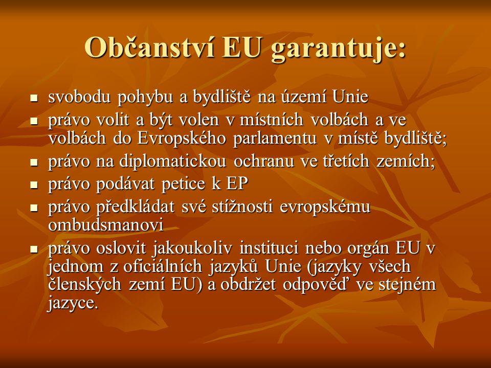 Občanství EU garantuje: