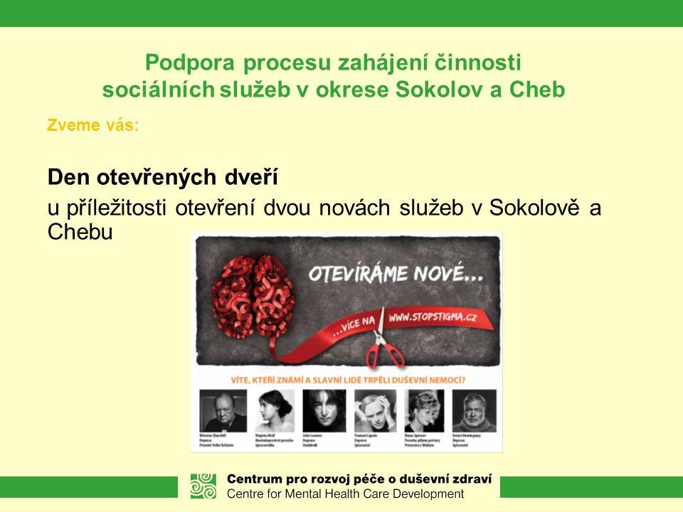u příležitosti otevření dvou novách služeb v Sokolově a Chebu
