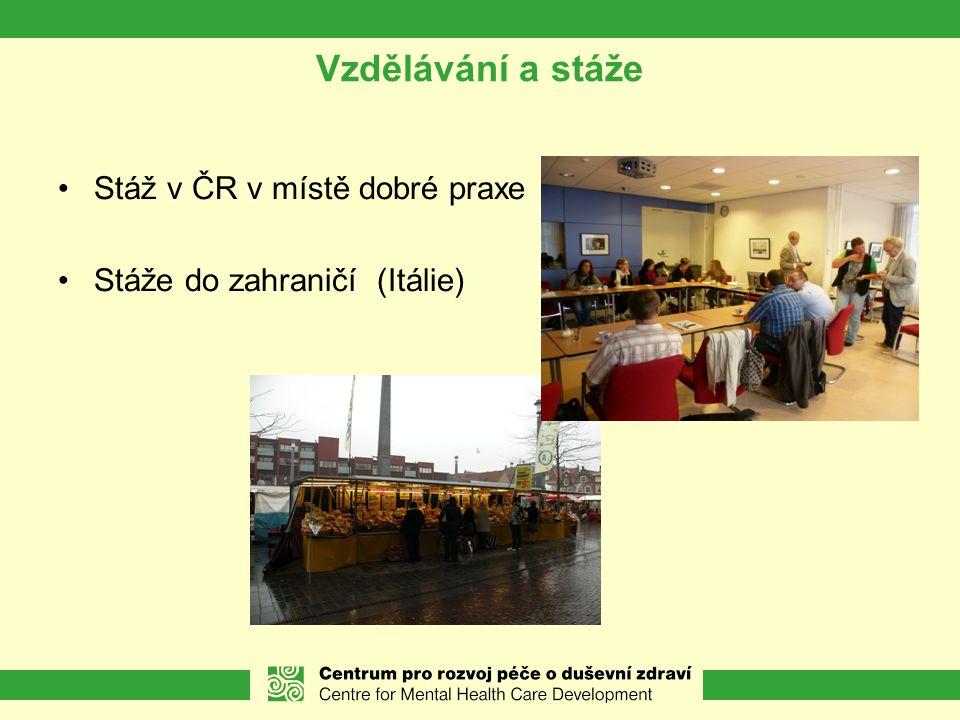Vzdělávání a stáže Stáž v ČR v místě dobré praxe