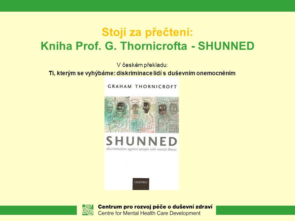 Stojí za přečtení: Kniha Prof. G. Thornicrofta - SHUNNED