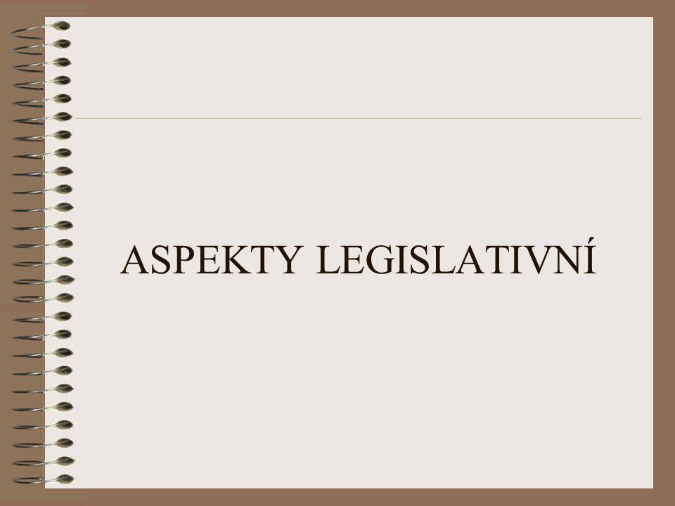 ASPEKTY LEGISLATIVNÍ
