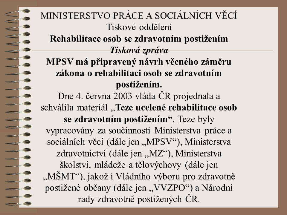 MINISTERSTVO PRÁCE A SOCIÁLNÍCH VĚCÍ Tiskové oddělení