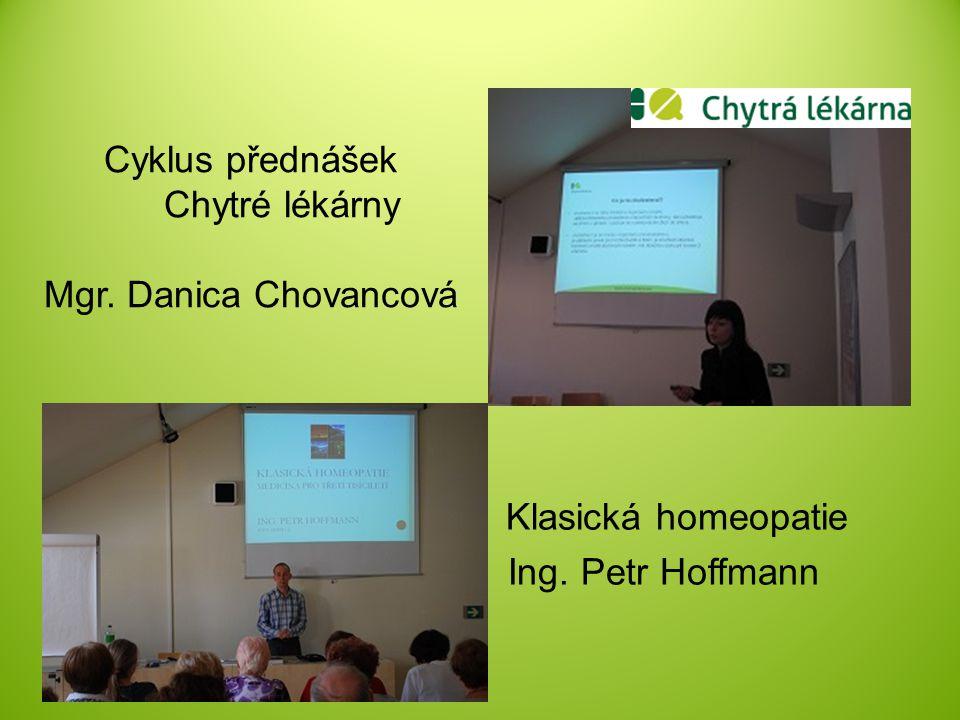 Cyklus přednášek Chytré lékárny Mgr. Danica Chovancová