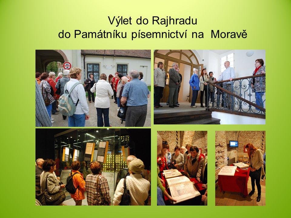 Výlet do Rajhradu do Památníku písemnictví na Moravě