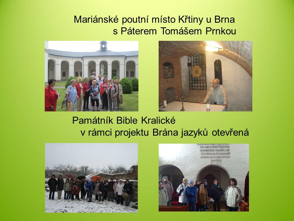 Mariánské poutní místo Křtiny u Brna s Páterem Tomášem Prnkou