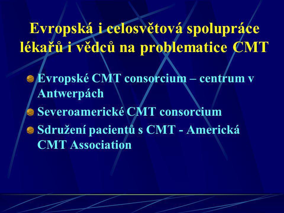 Evropská i celosvětová spolupráce lékařů i vědců na problematice CMT