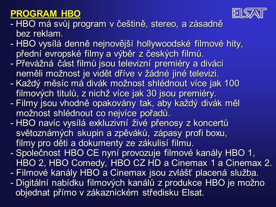 PROGRAM HBO - HBO má svůj program v češtině, stereo, a zásadně