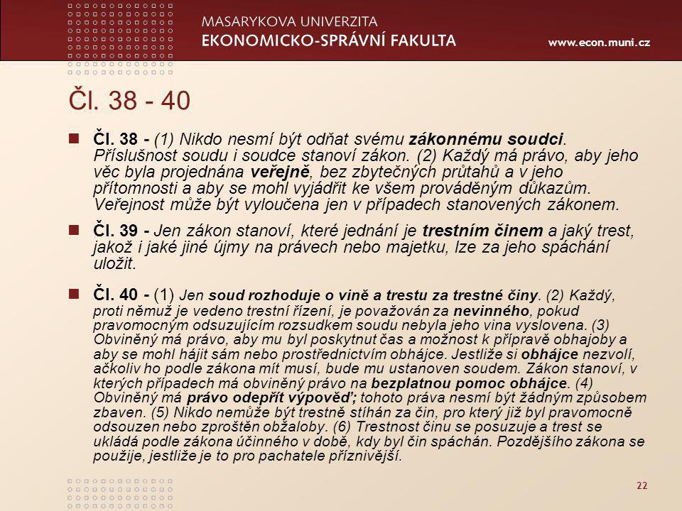 Čl. 38 - 40