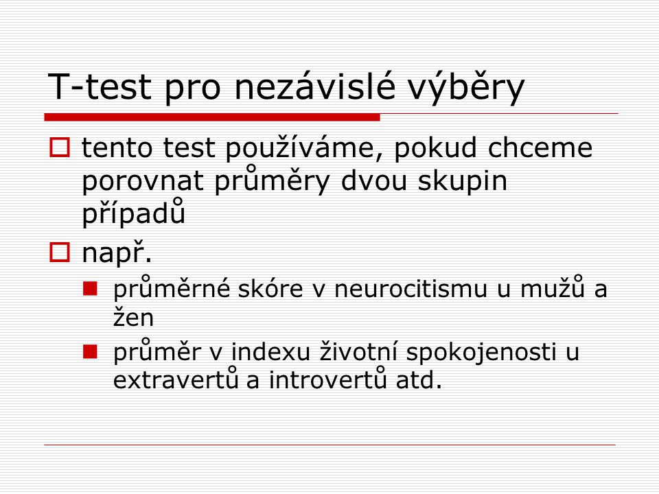 T-test pro nezávislé výběry