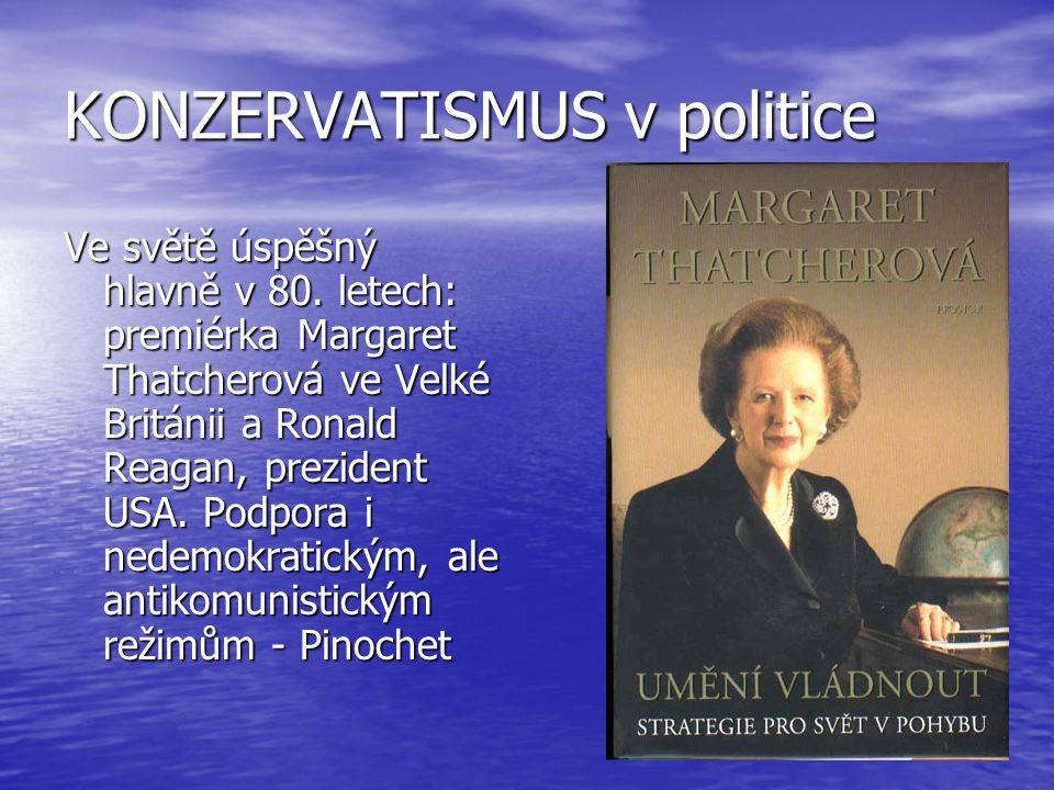 KONZERVATISMUS v politice