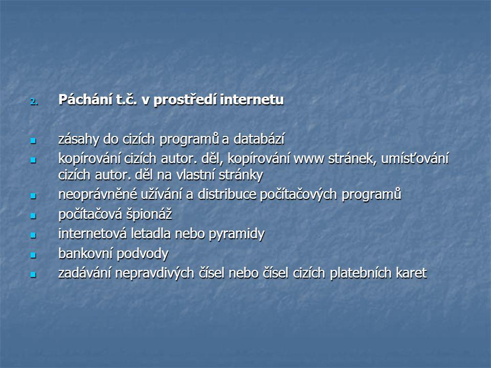 Páchání t.č. v prostředí internetu