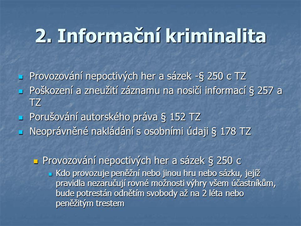 2. Informační kriminalita