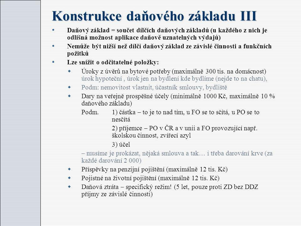 Konstrukce daňového základu III