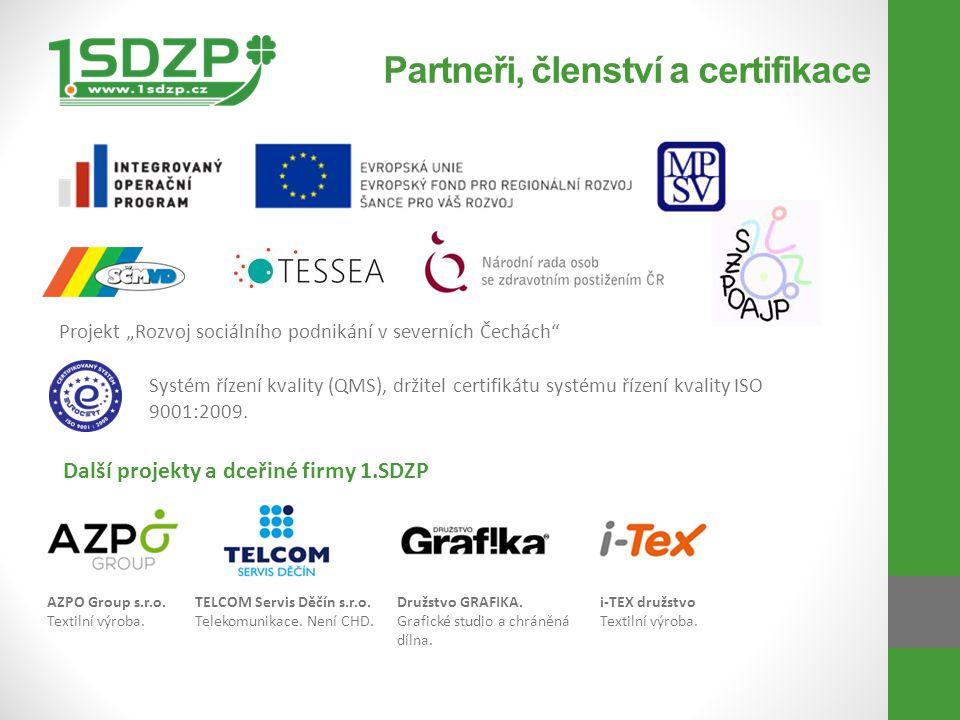 Partneři, členství a certifikace